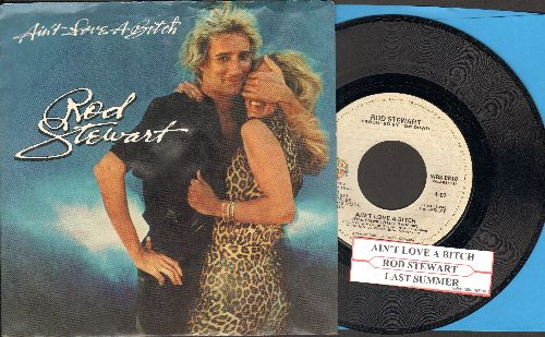 Stewart, Rod - Ain't Love A Bit*h/Last Summer (with picture sleeve and juke box label) - NM9/EX8 - 45 rpm Records