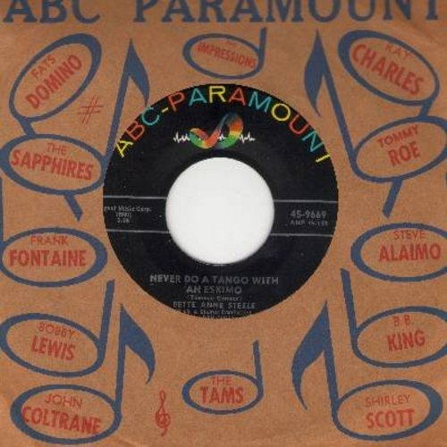 Steele, Bette Anne - Never Do A Tango With An Eskimo/Mr. Wonderful (with ABC-Paramount company sleeve) - EX8/ - 45 rpm Records