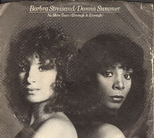 Streisand, Barbra & Donna Summer - No More Tears (Enough Is Enough) (DISCO FAVORITE!)/Wet (with picture sleeve) - EX8/VG7 - 45 rpm Records