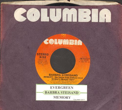 Streisand, Barbra - Memory (Theme from -Cats-)/Evergreen (Theme from -A Star Is Born-)(with Columbia company sleve and juke box label) - VG7/ - 45 rpm Records