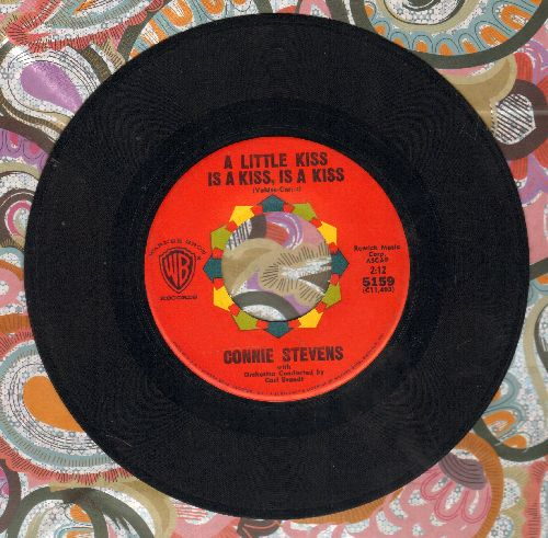 Stevens, Connie - A Little Kiss Is A Kiss, Is A Kiss/Too Young To Go Steady  - NM9/ - 45 rpm Records