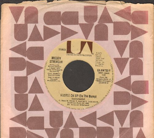 Hidden Strength - Hustle On Up (Do The Bump)/Hustle On Up (Instrumental) (with United Artists company sleeve) - NM9/ - 45 rpm Records