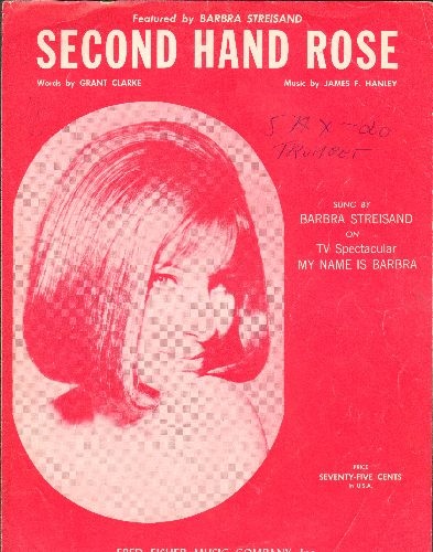 Streisand, Barbra - Second Hand Rose - Vintage SHEET MUSIC for the song made famous by Barbra Streisand. NICE cover portrait of the legendary singer! - EX8/ - Sheet Music