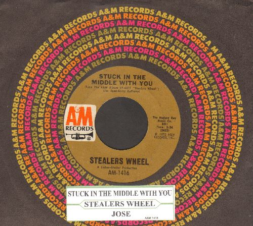 Stealers Wheel - Stuck In The Middle With You (featured in Netflix Series -Grace & Frankie-)/Jose (with juke box label and A&M company sleeve) - EX8/ - 45 rpm Records