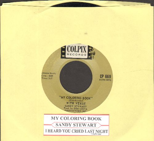 Stewart, Sandy - My Coloring Book/I Heard You Cried Last Night (with juke box label) - EX8/ - 45 rpm Records