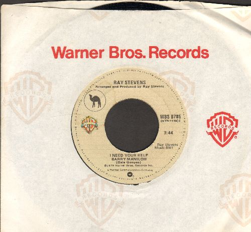 Stevens, Ray - I Need Your Help Barry Manilow/Daydream Romance (with Warner Brothers company sleeve) - NM9/ - 45 rpm Records