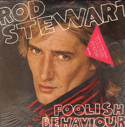 Stewart, Rod - Foolish Behavior: Passion, Better Off Dead, My Girl, She Won't Dance With Me (Vinyl STEREO LP record with BONUS Poster) - NM9/EX8 - LP Records