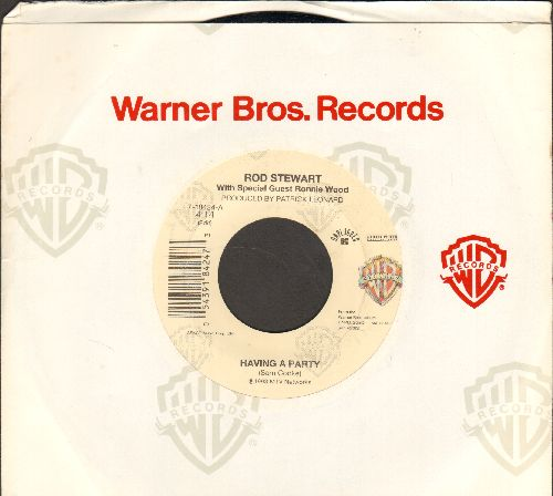 Stewart, Rod - Having A Party (EXCELLENT updated version of the Sam Cooke Classic!)/Sweet Little Rock & Roller (with Warner Brothers company sleeve) - VG7/ - 45 rpm Records