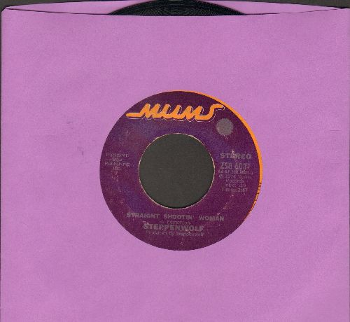 Steppenwolf - Straight Shootin' Woman/Justice Don't Be Slow - NM9/ - 45 rpm Records