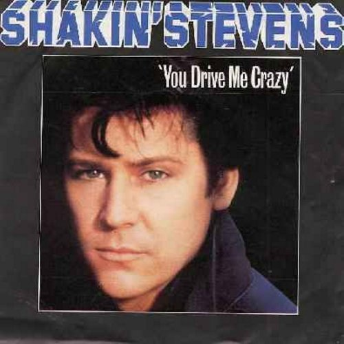Stevens, Shakin' - You Drive Me Crazy/Baby You're A Child (German Pressing with picture sleeve, sung in English) - NM9/VG7 - 45 rpm Records