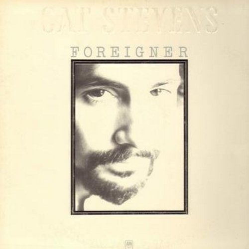 Stevens, Cat - Foreigner: Foreigner Suite, The Hurt, How Many Times, Later, 100 I Dream (Vinyl STEREO LP record with solid song lyrics board) - EX8/EX8 - LP Records
