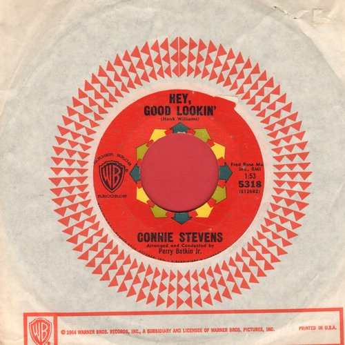 Stevens, Connie - Hey, Good Lookin'/Nobody's Lonesome For Me (with vintage Warner Brothers company sleeve) - EX8/ - 45 rpm Records