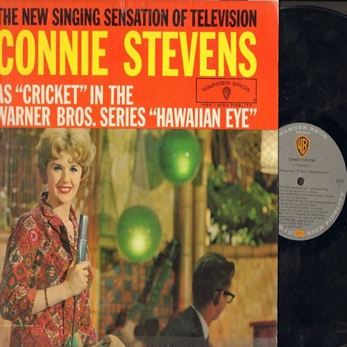 Stevens, Connie - Connie Stevens As Cricket from -Hawaiian Eye-: Apollo, Lulu's Back In Town, Let's Do It, The Trolley Song, Sixteen Reasons, A Little Kiss Is A Kiss Is A Kiss (Vinyl MONO LP record) - EX8/EX8 - LP Records