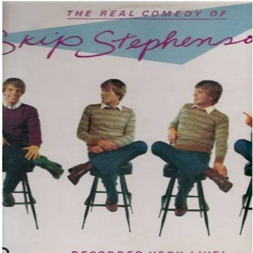 Stephenson, Skip - The Real Comedy Of Skip Stephenson - Recorded Very Live! (Skip Stephenson was co-host of the popular late 70s/eraly 80s TV Variety Show -Real People-) (Vinyl STEREO LP record) (bb) - NM9/VG7 - LP Records