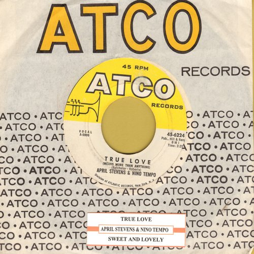 Stevens, April & Nino Tempo - True Love (Means More Than Anything)//Sweet And Lovely (with Atco company sleeve) - EX8/ - 45 rpm Records