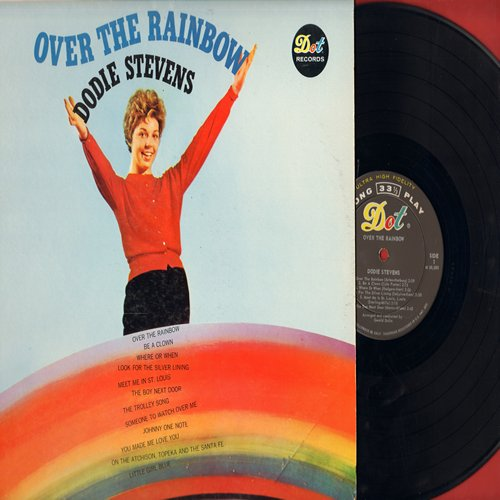 Stevens, Dodie - Over The Rainbow: The Boy Next Door, The Trolley Song, Be A Clown, You Made Me Love You, On The Atchison Topeka And The Santa Fe (Vinyl MONO LP record, NICE condition!) - NM9/NM9 - LP Records
