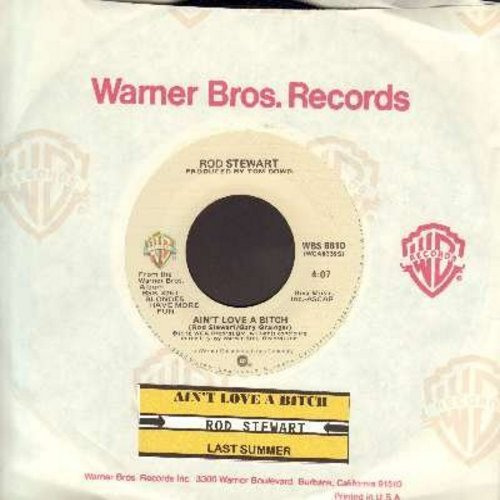 Stewart, Rod - Ain't Love A Bit*h/Last Summer (with Warner Brothers company sleeve) - NM9/ - 45 rpm Records