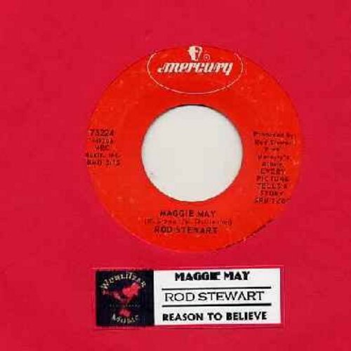 Stewart, Rod - Maggie May/Reason To Believe (with juke box label) - EX8/ - 45 rpm Records