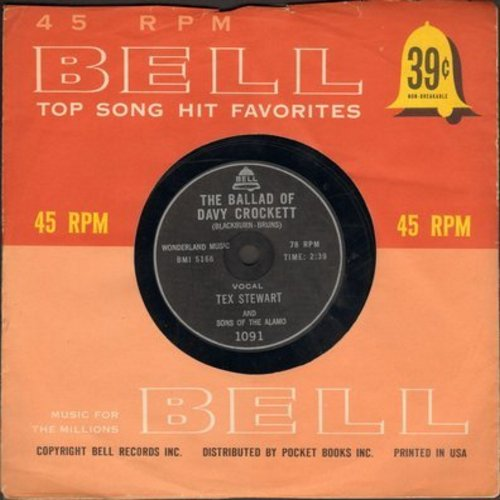 Stewart, Tex - The Ballad Of Davy Crockett/The Crazy Otto (by Buddy & His Pals on flip-side) (RARE 7 inch 78rpm record, small spindle hole, with Bell company sleeve) - EX8/ - 45 rpm Records