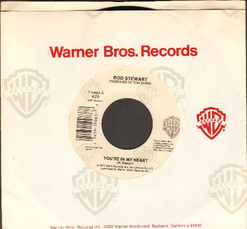 Stewart, Rod - You're In My Heart (You're In My Soul)/This Old Heart Of Mine (1989 Version) (with Warner Brothers company sleeve)) - NM9/ - 45 rpm Records