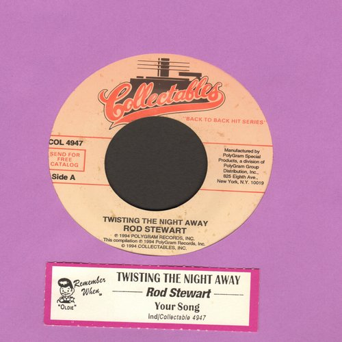Stewart, Rod - Twisting The Night Away/Your Song (double-hit re-issue with juke box label) - NM9/ - 45 rpm Records