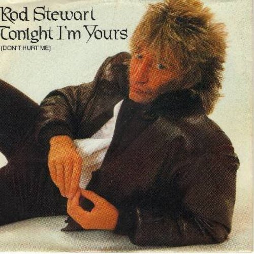 Stewart, Rod - Tonight I'm Yours/Tora, Tora, Tora (with picture sleeve) - NM9/EX8 - 45 rpm Records