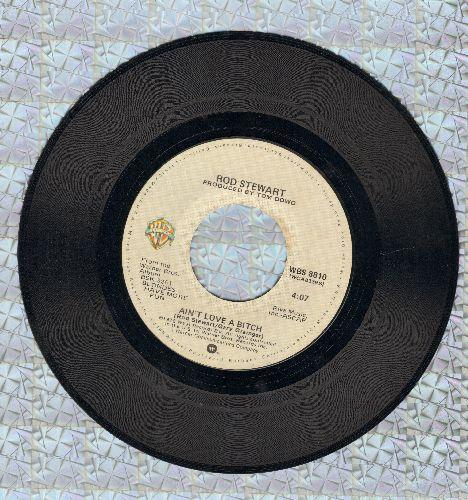 Stewart, Rod - Ain't Love A Bit*h/Last Summer  - EX8/ - 45 rpm Records