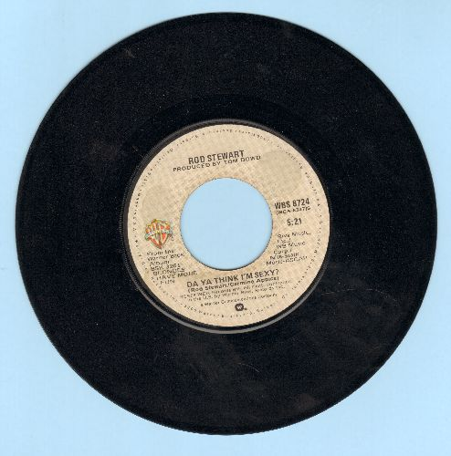 Stewart, Rod - Da Ya Think I'm Sexy?/Scarred And Scared  - EX8/ - 45 rpm Records