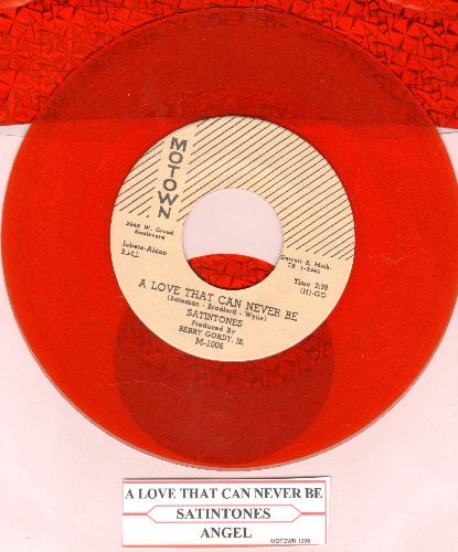 Satintones - A Love That Can Never Be/Angel (authentic-looking RED VINYL re-issue with juke box label) - NM9/ - 45 rpm Records