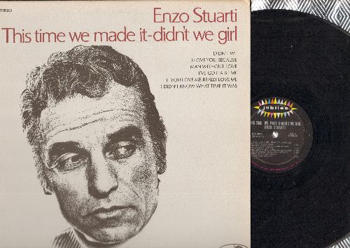 Stuarti, Enzo - This Time We Made It - Didn't we Girl: Man Without Love, I've Gotta Be Me, If You Love Me Really Love Me 9vinyl STEREO LP record) - EX8/NM9 - LP Records