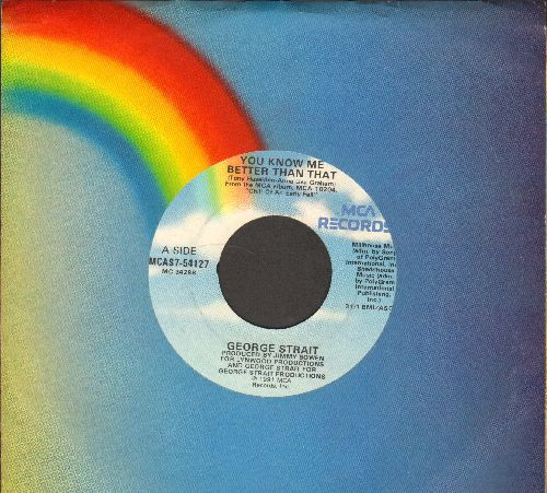 Strait, George - You Know Me Better Than That/Baby Blue (with MCA company sleeve) - NM9/ - 45 rpm Records