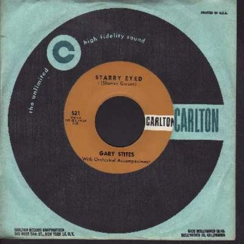 Stites, Gary - Starry Eyed/Without Your Love (with RARE vintage Carlton company sleeve) - EX8/ - 45 rpm Records