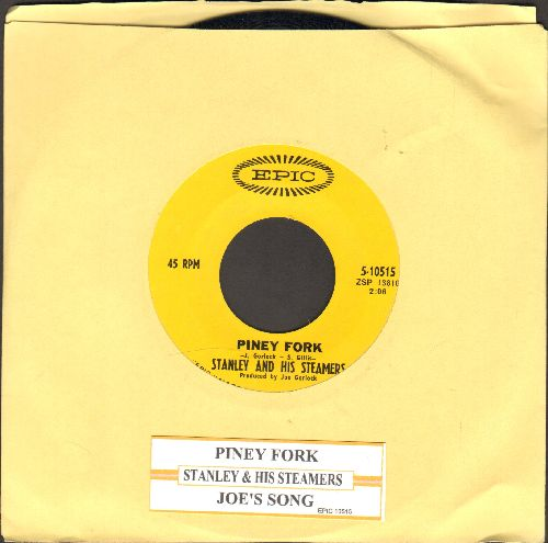 Stanley & His Steamers - Piney Fork/Joe's Song (with juke box label) - NM9/ - 45 rpm Records