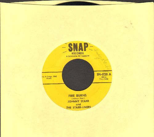 Starr, Johnny & The Star-Liners - Fire Burns/Walkin' The Line - EX8/ - 45 rpm Records