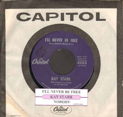 Starr, Kay - I'll Never Be Free/Nobody (with juke box label and vintage Capitol company sleeve) - EX8/ - 45 rpm Records