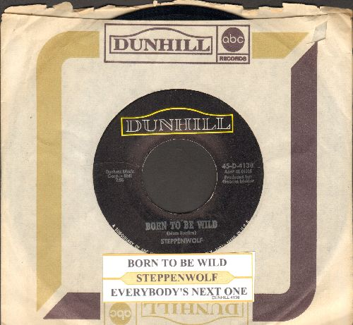 Steppenwolf - Born To Be Wild/Everybody's Next One (with juke box label and Dunhill company sleeve) - EX8/ - 45 rpm Records