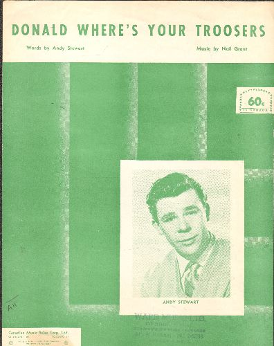 Stewart, Andy - Donald Where's Your Troosers - Vintage SHEET MUSIC of the classic novelty song, nice cover portrait of Andy Stewart. - EX8/ - Sheet Music