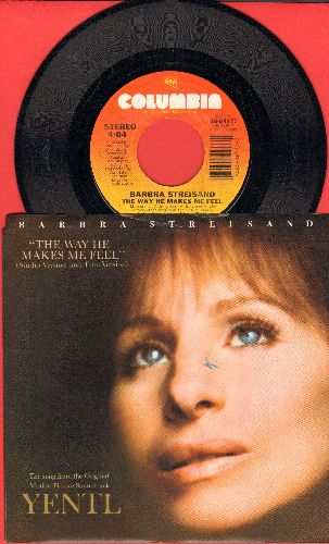 Streisand, Barbra - The Way He Makes Me Feel (Long Version and Short Version) (with picture sleeve) - NM9/NM9 - 45 rpm Records