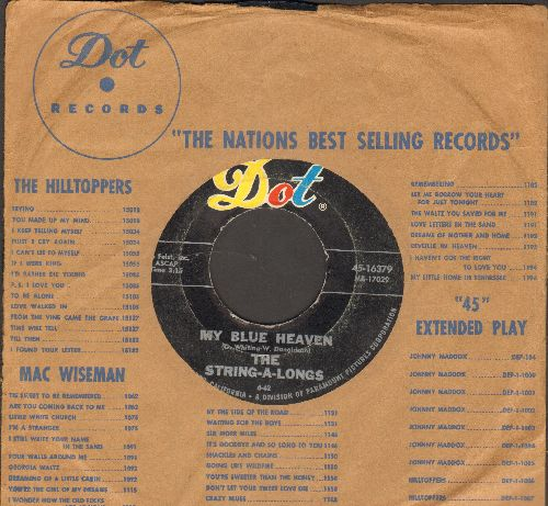 String-A-Longs - My Blue Heaven/Spinnin' My Wheels (with vintage Dot company sleeve) - VG7/ - 45 rpm Records