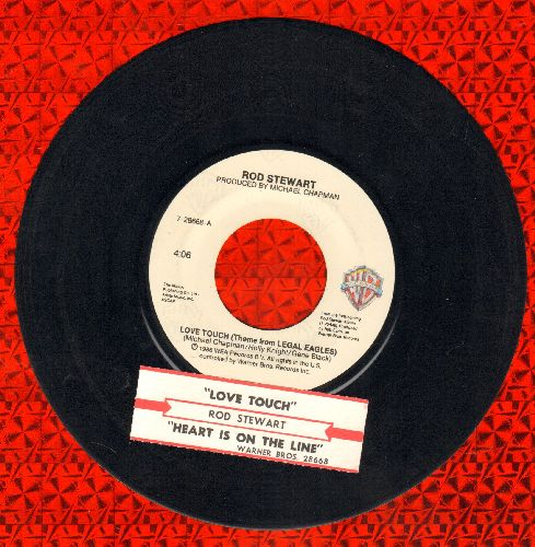 Stewart, Rod - Love Touch (Theme From Legal Eagles)/Heart Is On The Line (with juke box label) - NM9/EX8 - 45 rpm Records