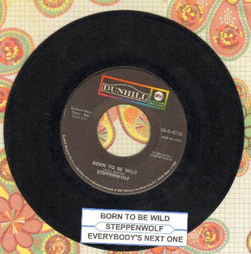 Steppenwolf - Born To Be Wild/Everybody's Next One (with juke box label) - VG7/ - 45 rpm Records