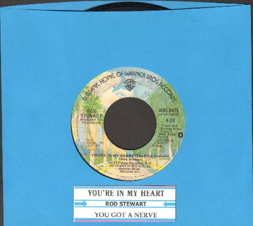 Stewart, Rod - You're In My Heart (You're In My Soul)/You Got A Nerve (with juke box label) - NM9/ - 45 rpm Records