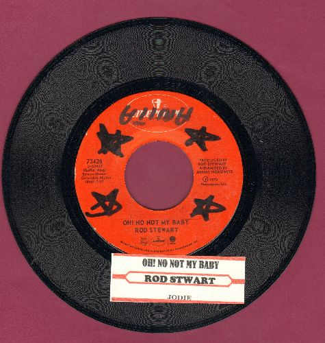 Stewart, Rod - Oh! No Not My Baby/Jodi (with juke box label)(wol) - EX8/ - 45 rpm Records