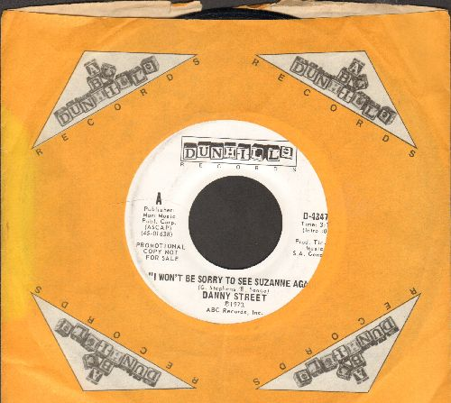 Street, Danny - I Won't Be Sorry To See Suzanne Again (double-A-sided DJ advance pressing with company sleeve) - EX8/ - 45 rpm Records