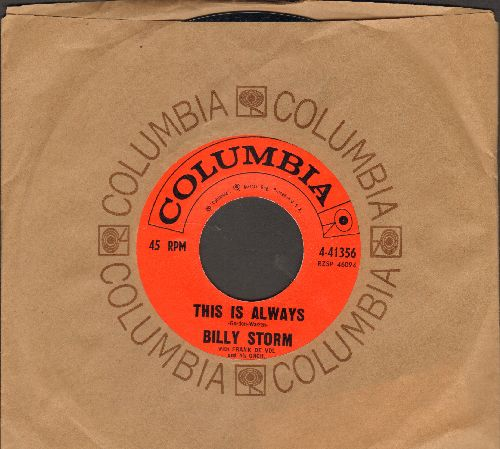 Storm, Billy - This Is Always/I've Come Of Age (with Columbia company sleeve) - NM9/ - 45 rpm Records