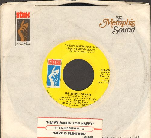 Staple Singers - Heavy Makes You Happy (Sha-Na-Boom Moom)/Love Is Plentiful (with juke box label and Stax company sleeve) - EX8/ - 45 rpm Records