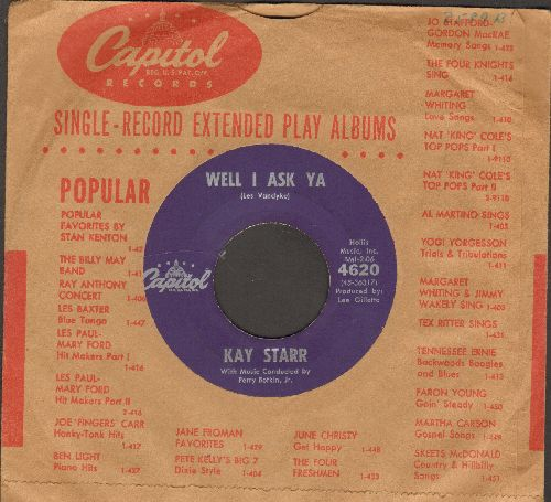 Starr, Kay - Well I Ask Ya/The Rough Riders (with vintage Capitol company sleeve) - NM9/ - 45 rpm Records
