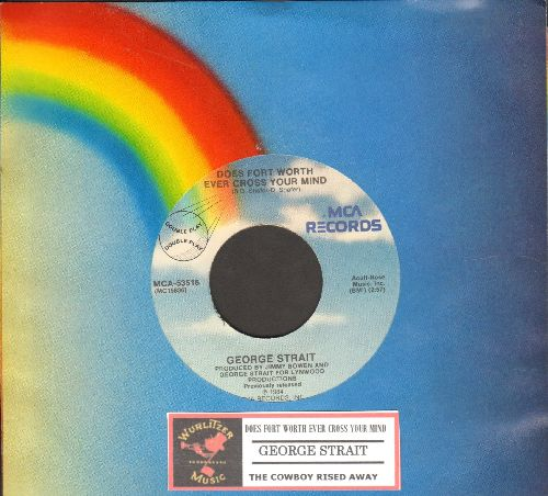 Strait, George - Does Fort Worth Ever Cross Your Mind/The Cowboy Rides Away (authentic-looking double-hit re-issue with MCA company sleeve) - NM9/ - 45 rpm Records