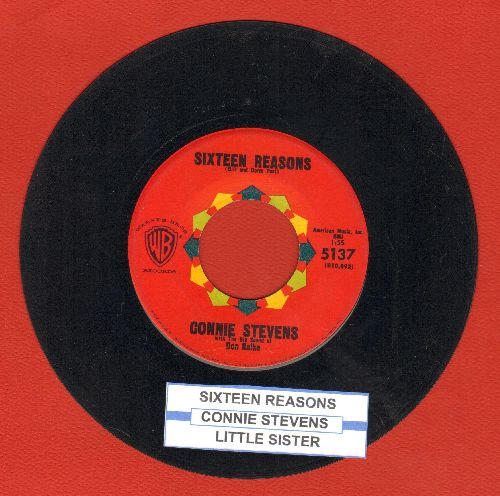 Stevens, Connie - Sixteen Reasons (Why I Love You)/Little Sister (with juke box label) - EX8/ - 45 rpm Records