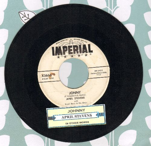 Srevens, April - Johnny (Wenn Du Geburtstag Hast)/In Other Words (with juke box label and bintage Imperial company sleeve) - EX8/ - 45 rpm Records